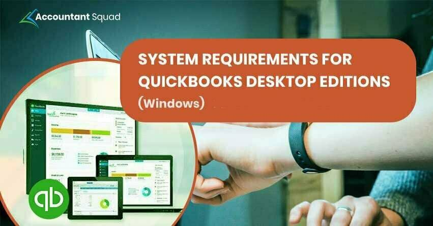 System Requirements for QuickBooks Desktop