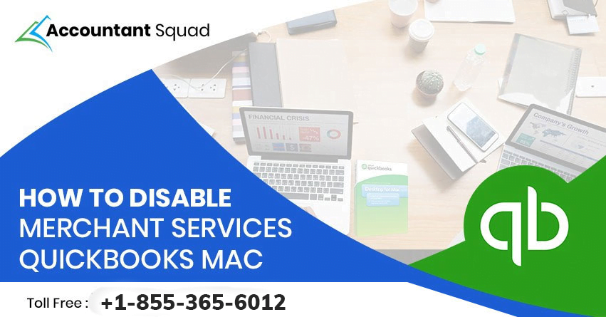 How to disable Merchant services in QuickBooks